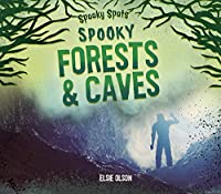 Spooky Forests & Caves (Spooky Spots)