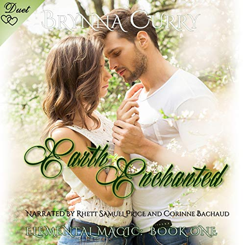 Earth Enchanted Audiobook By Brynna Curry cover art
