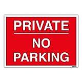 privé No Parking Sign–Voiture de gestion de parc–Imprimé sur 1mm Panneau Plastique rigide, 1 mm, plastique rigide, Red, A4 297 x 210mm