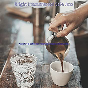 Music for Hip Coffee Bars - Charming Trumpet and Soprano Sax