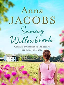 Saving Willowbrook by [Anna Jacobs]