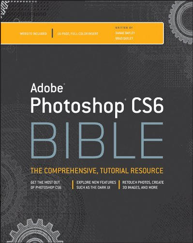 Adobe Photoshop CS6 Bible (Bible (Wiley))
