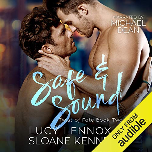 Safe and Sound Audiobook By Lucy Lennox, Sloane Kennedy cover art