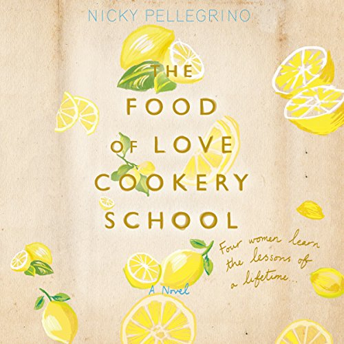 The Food of Love Cookery School audiobook cover art