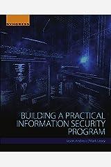 Building a Practical Information Security Program Kindle Edition