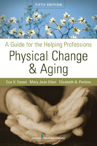 51kPjxAhx9L - Physical Change and Aging: A Guide for the Helping Professions, Fifth Edition