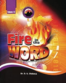 Fire in the Word Volume 12