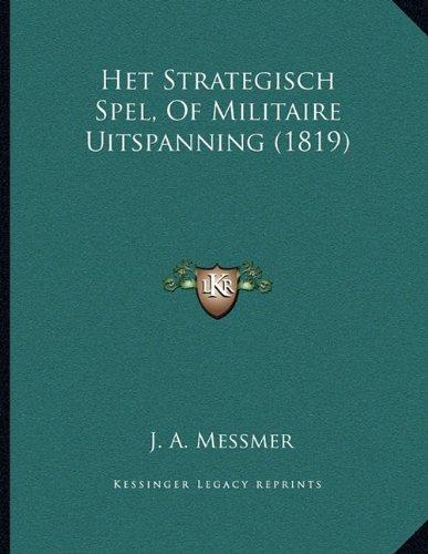 Het Strategisch Spel, of Militaire Uitspanning (1819)