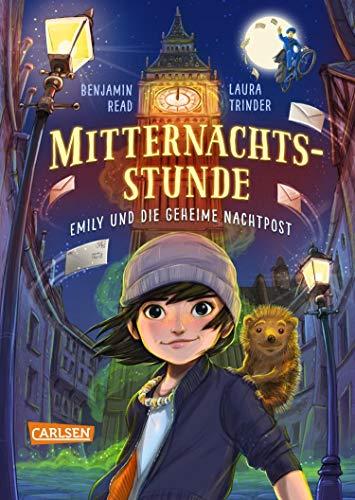 Mitternachtsstunde 1: Emily und die geheime Nachtpost: Spannende Fantasy für alle Mädchen ab 10!