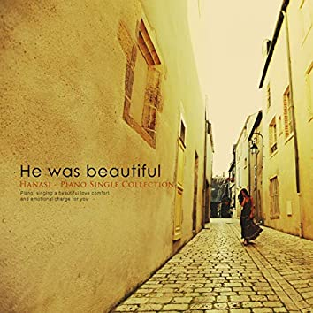 That person who was beautiful