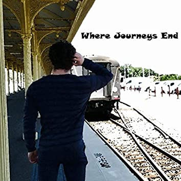 Where Journeys End