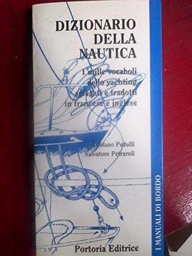 Dizionario della nautica. Ediz. trilingue