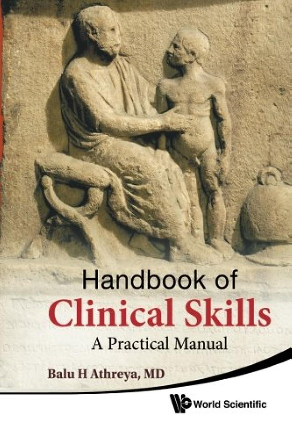 損傷気まぐれな推測Handbook Of Clinical Skills: A Practical Manual