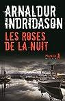 Les Roses de la Nuit par Indriðason