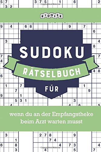 Sudoku Rätselbuch für wenn du an der Empfangstheke beim Arzt warten musst