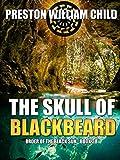 The Skull of Blackbeard (Order of the Black Sun Book 38)