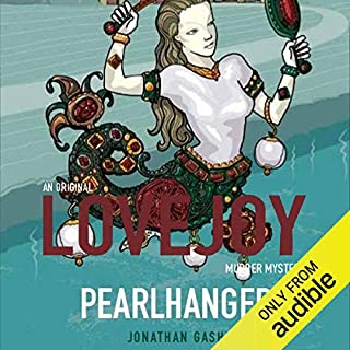Pearlhanger (Lovejoy)                   By:                                                                                                                                 Jonathan Gash                               Narrated by:                                                                                                                                 Michael Fenton Stevens                      Length: 6 hrs and 44 mins     12 ratings     Overall 4.3