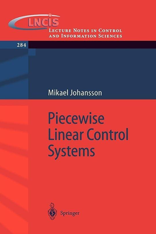 抵抗衣類創造Piecewise Linear Control Systems: A Computational Approach (Lecture Notes in Control and Information Sciences)