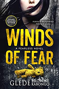 Winds of Fear: A gripping psychological thriller (Fearless Series) by [Gledé Browne Kabongo]