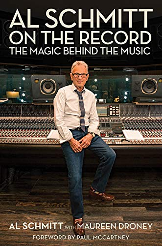 Image of Al Schmitt on the Record: The Magic Behind the Music (Music Pro Guides)