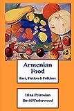 Armenian Food: Fact, Fiction  ...