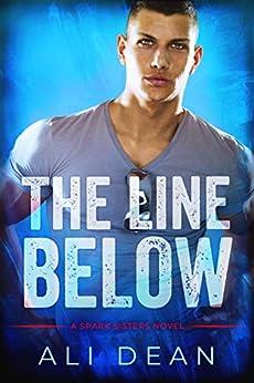 The Line Below (Spark Sisters) by [Ali Dean]