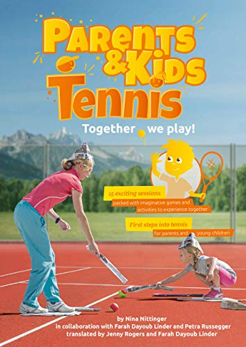 Parents & Kids Tennis: Together we play! (English Edition)