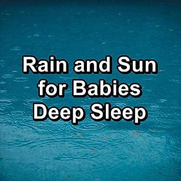 Rain and Sun for Babies Deep Sleep