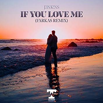 If You Love Me (Farkas Remix)