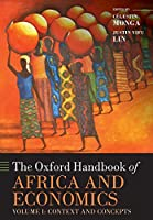 The Oxford Handbook of Africa and Economics: Context and Concepts (Oxford Handbooks)