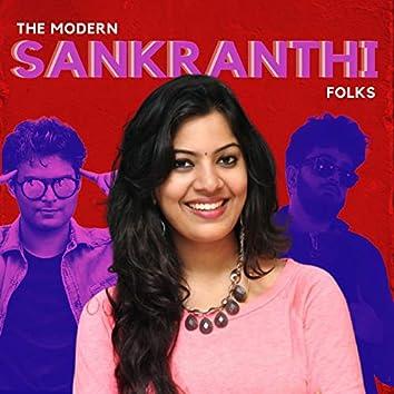 The Modern Sankranthi Folks