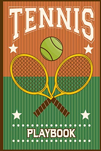 Tennis Playbook: Tennis Sports Training Notebook, Coaching Record Book for Tracking Progress