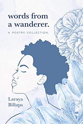 words from a wanderer.: a poetry collection (English Edition)