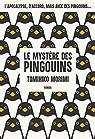 Le mystère des pingouins par Morimi