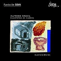 アラシル:弦楽四重奏曲第1番 - 第4番