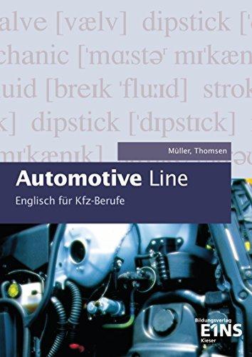 Automotive Line - Englisch für Kfz-Berufe: Schülerband by Margit Müller (2000-04-15)