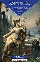 Gustave Moreau: The Assembler of Dreams 1826-1898 (PocheCouleur (Paperback))