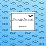 Meine Konfirmation - Gästebuch: Erinnerungsbuch zum Eintragen von Glückwünschen an den Konfirmand / Konfirmandin | 100 Seiten | 21 x 21 cm | Fische blau