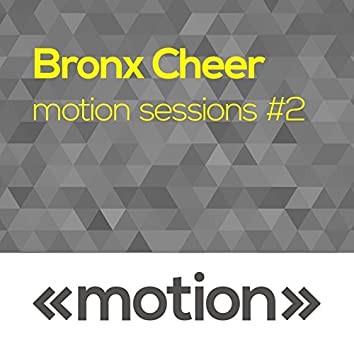 Motion Sessions #2