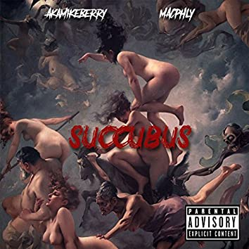 Succubus (feat. Macphly)