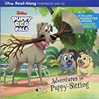 Puppy Dog Pals Read-Along Storybook and CD Adventures in Puppy-Sitting