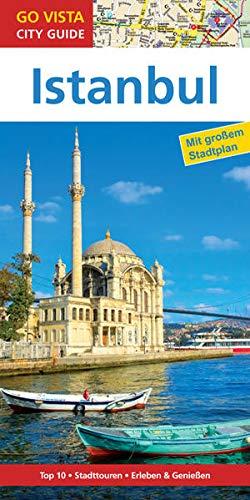 GO VISTA: Reiseführer Istanbul: Mit Faltkarte (Go Vista City Guide)