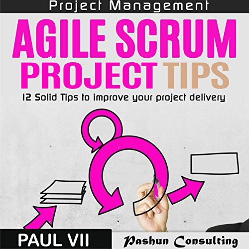 Agile Scrum Project Tips audiobook cover art