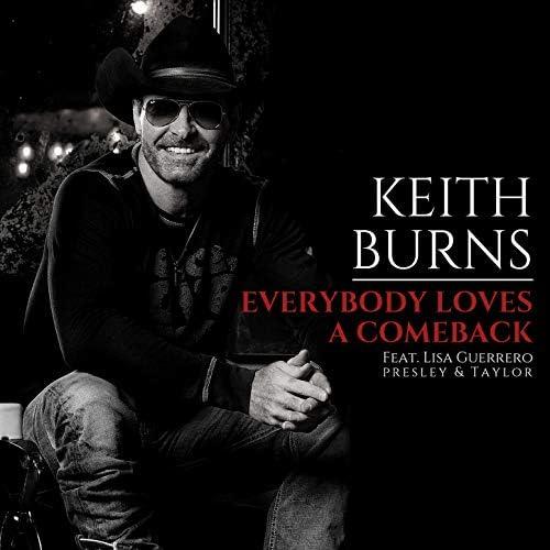 Keith Burns feat. Lisa Guerrero & Presley & Taylor