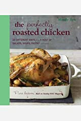 Perfectly Roasted Chicken Paperback