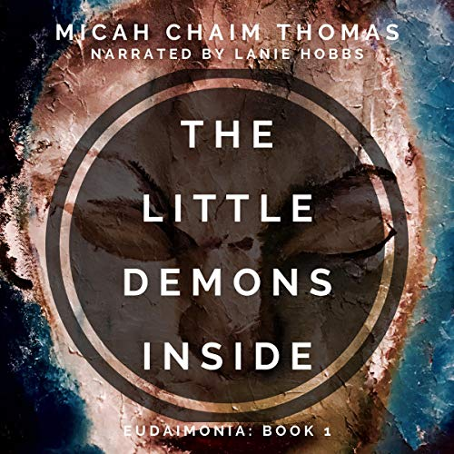 The Little Demons Inside Audiobook By Micah Thomas cover art