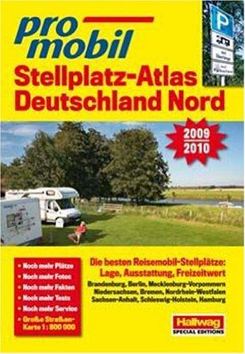 promobil Stellplatz-Atlas Deutschland Nord. Ausgabe 2009/2010