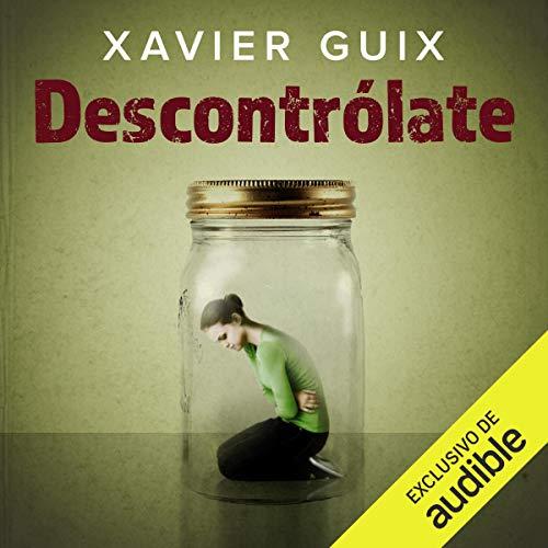 Descontrólate [Lose Control] audiobook cover art