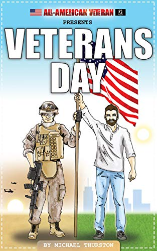 Veterans Day (All-American Veteran) (English Edition)