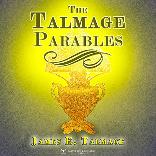 The Talmage Parables (Annotated) audiobook cover art